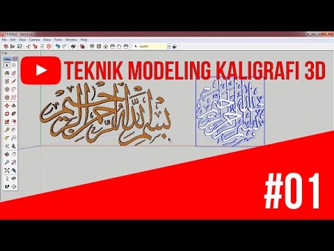 Download Video SketchUp – Modeling Kaligrafi 3 Dimensi