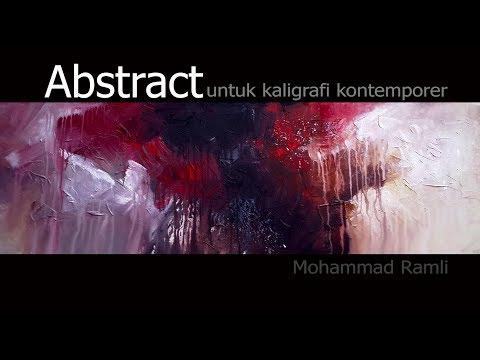 Download Video Abstrak Untuk Kaligrafi Kontemporer Abstract