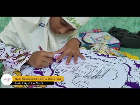Download Video Menulis Khat Naskhi WAFA oleh Naura Adhelweish R.A SDIT Al Uswah Tuban 1