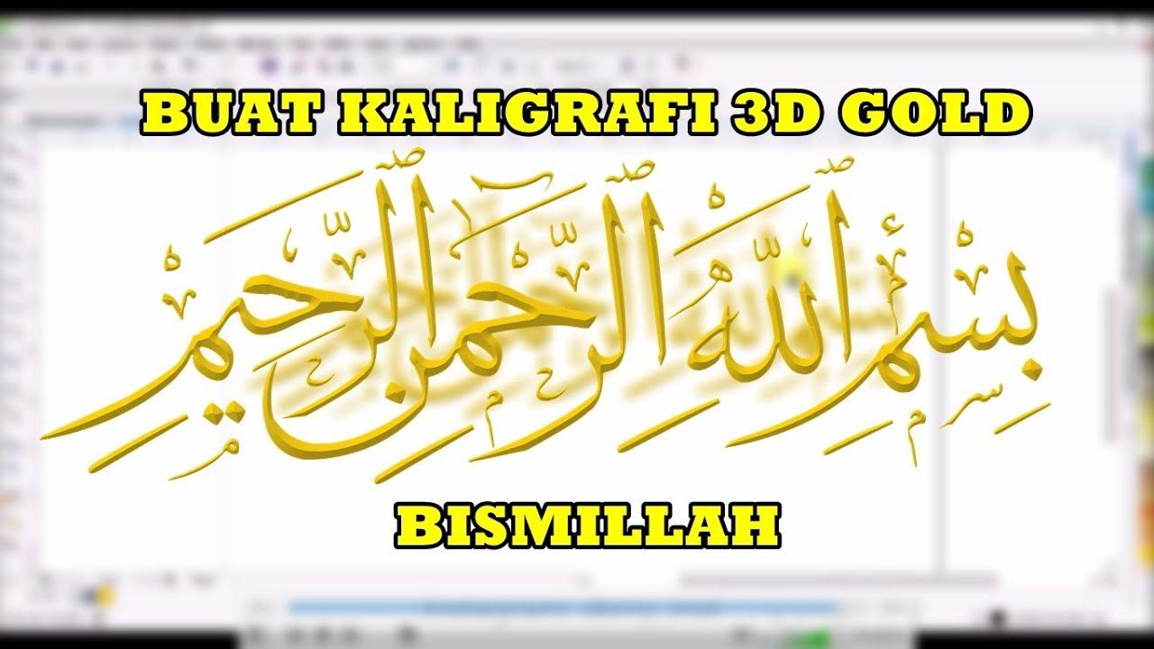 Download Video Buat Kaligrafi 3d Gold Bismillah By Derry