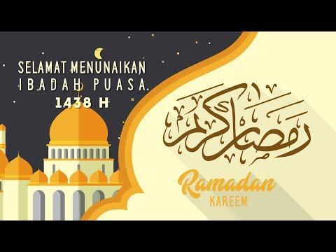 Download Video Selamat Menunaikan Ibadah Puasa | Ramadhan 1438 H