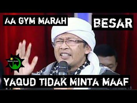 Download Video Aa gym Marah BESAR karna YAQUD tidak mau minta maaf (sombong)