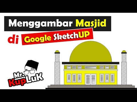Download Video Gambar Masjid di Google Sketchup   Mr Kupluk