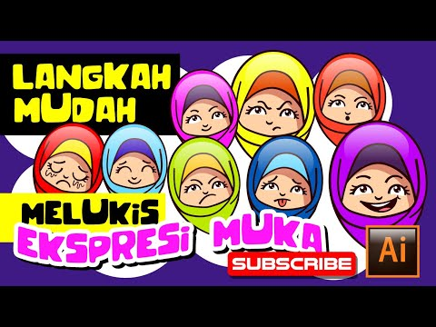 Download Video Langkah Mudah Melukis Ekspresi Muka Kartun| Tutorial Adobe Illustrator