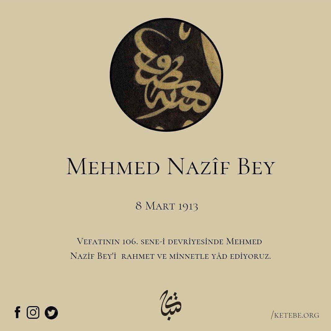 Apk Website For Arabic Calligraphy Vefatının 106. sene-i devriyesinde Mehmed Nazif Bey'i rahmet ve minnetle yâd edi… 324