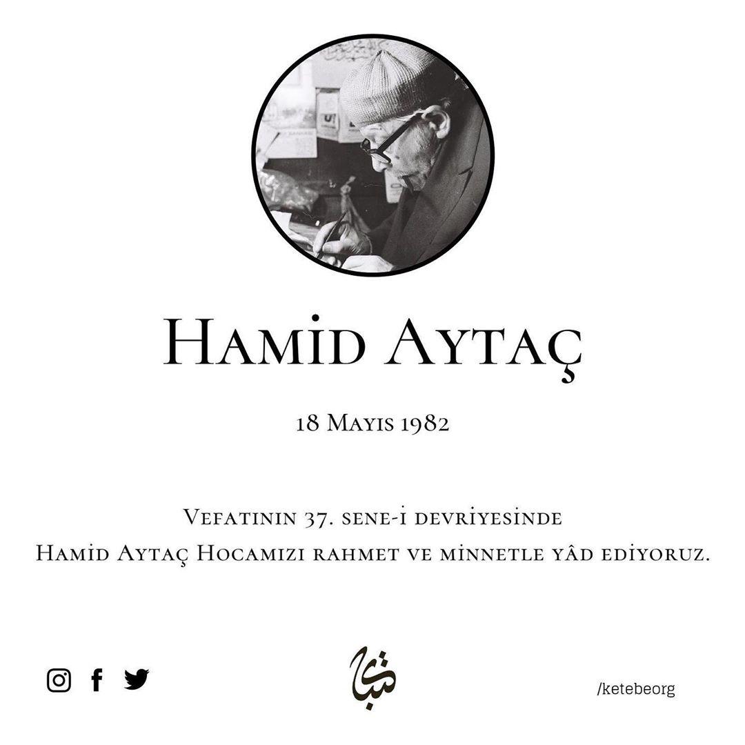 Apk Website For Arabic Calligraphy Vefatının 37. sene-i devriyesinde Hamid Aytaç Hocamızı rahmet ve minnetle yâd ed… 587