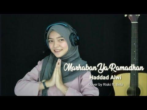 Download Video Marhaban Ya Ramadhan – Haddad Alwi ( Cover by Riski ft. Bela )