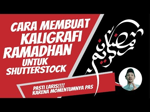 Download Video TUTORIAL ADOBE ILLUSTRATOR – Membuat Kaligrafi Ramadan untuk Shutterstock