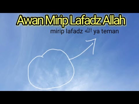 Download Video Awan mirip lafadz Allah