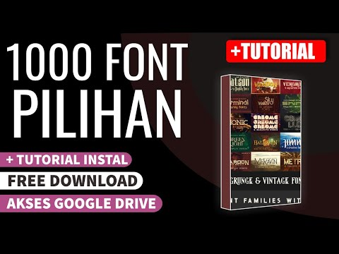 Download Video 1000 Font Pilihan Best Performance | Free Download | +Tutorial