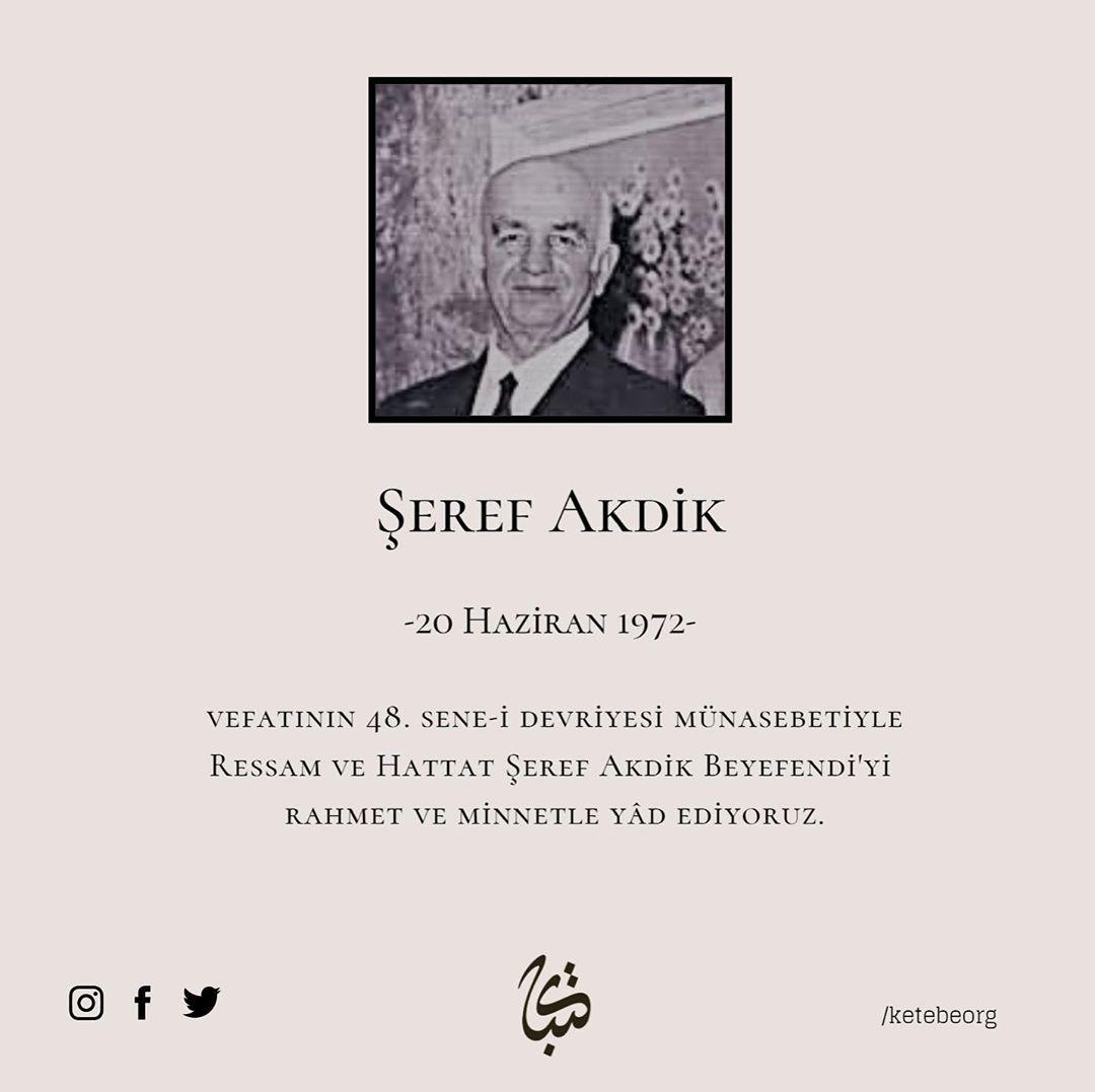 Apk Website For Arabic Calligraphy Vefatının 48. sene-i devriyesinde, Ressam ve Hattat Şeref Akdik Beyefendi'yi ra... 201 1