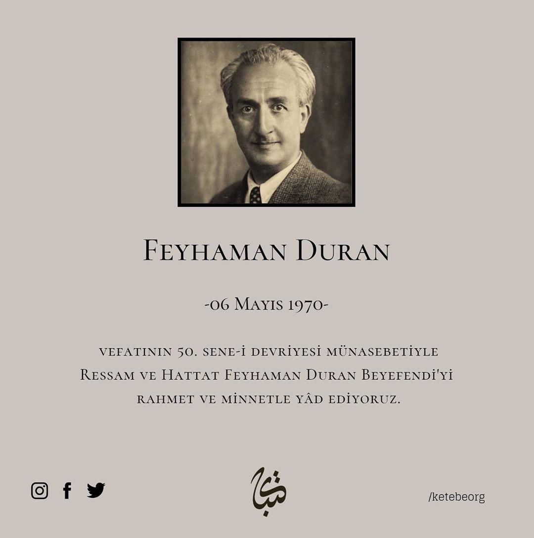 Apk Website For Arabic Calligraphy Vefatının 50. sene-i devriyesinde Ressam ve Hattat Feyhaman Duran Beyefendi'yi r… 290