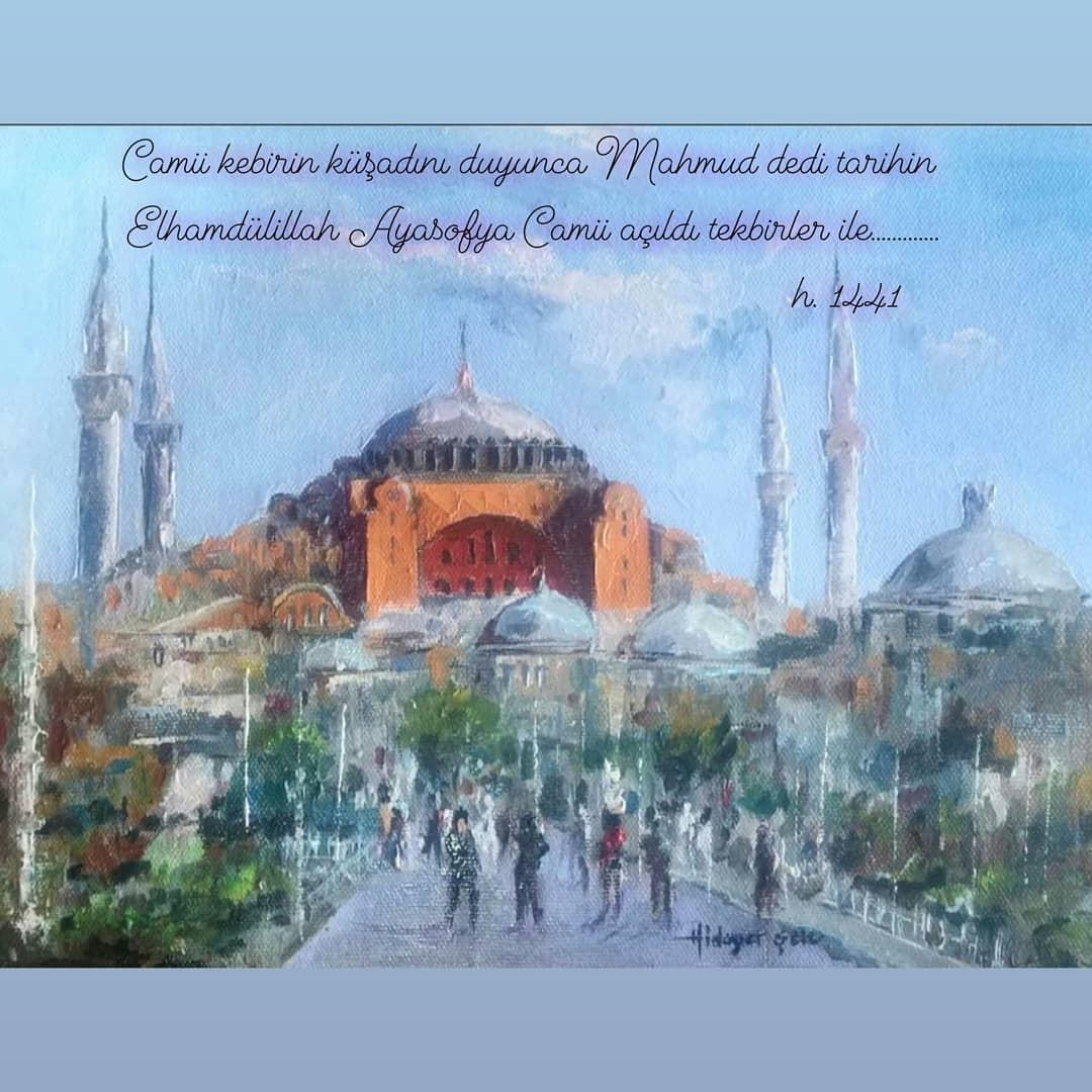 Donwload Photo Camii kebirin küşadını duyunca Mahmud dedi tarihin  Elhamdülillah Ayasofya Camii…- Hattat Mahmud
