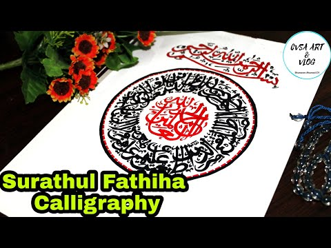 Download Video Arabic Calligraphy | Surathul Fathiha Calligraphy | malayalam video | cvsa art & vlog