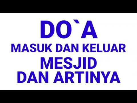 Download Video DOA MASUK DAN KELUAR MESJID BESERTA ARTINYA || DOA SEHARI HARI