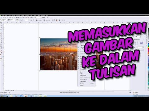 Download Video [ TUTORIAL CORELDRAW ] Cara Memasukkan Gambar Ke Dalam Tulisan di Coreldraw Bahasa Indonesia