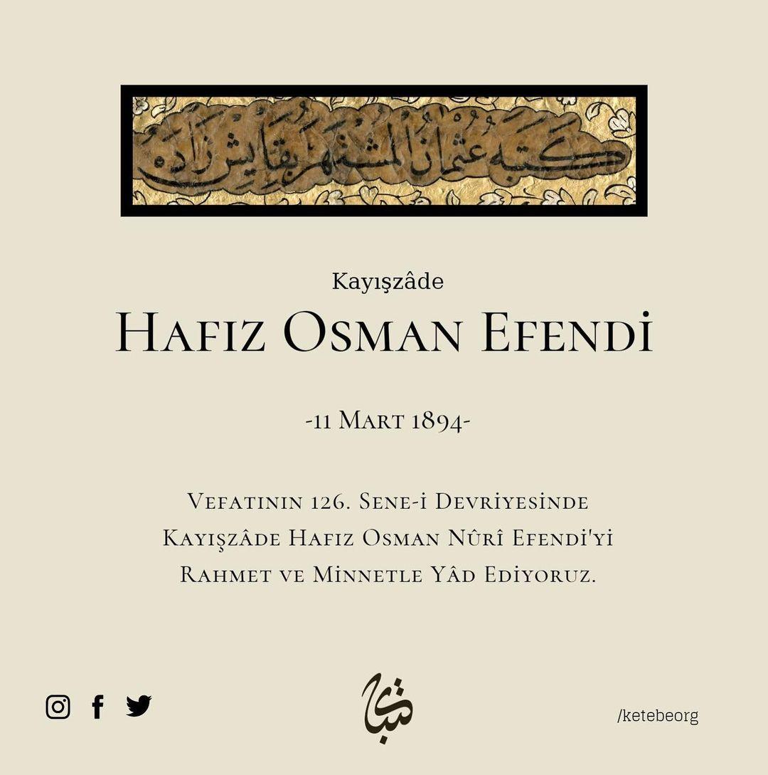 Apk Website For Arabic Calligraphy Vefatının 126. sene-i devriyesinde Kayışzâde Hafız Osman Nûri Efendi'yi rahmet v… 457