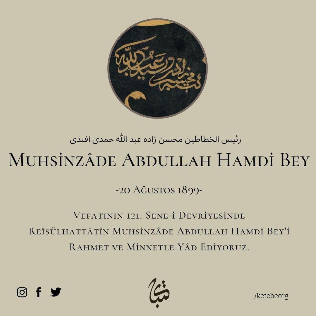 Apk Website For Arabic Calligraphy Vefatının 121. sene-i devriyesinde Reîsülhattâtîn Muhsinzâde Abdullah Hamdi Bey'… 658