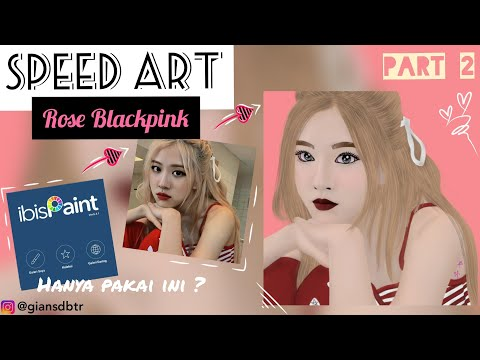 Download Video #2 CARA MENGGAMBAR ROSE BLACKPINK DI IBISPAINTX PEMULA ANDROID #ibispaint #caramenggambar #blackpink