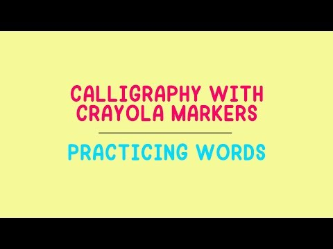 Download Video How To Create Calligraphy With Crayola Markers – Practicing Words
