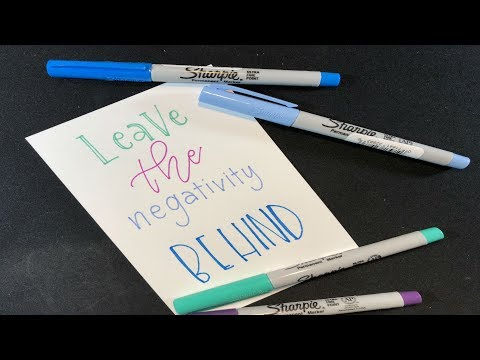 """Download Video """"Leave the negativity behind"""" – Calligraphy with Sharpie Ultra Fine Point"""