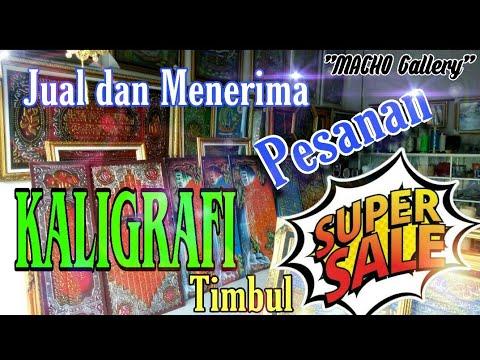 """Download Video JUAL kaligrafi Timbul """" Murahh..!!"""" Menjelang Ramadhan."""