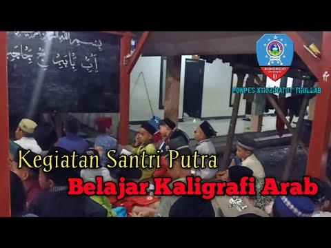 Download Video Kegiatan Belajar Kaligrafi Santri Putra | Kaligrafi Qur'an | Seni Lukis Kaligrafi Arab
