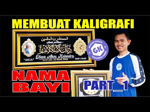 Download Video MEMBUAT KALIGRAFI NAMA BAYI (PART 1)