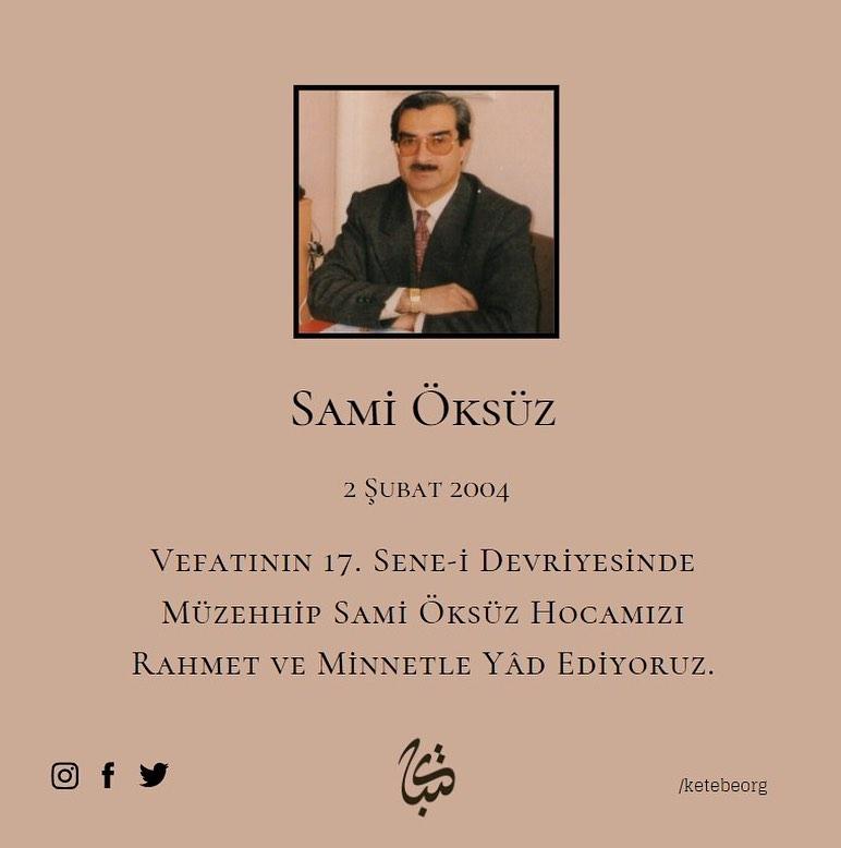 Apk Website For Arabic Calligraphy Vefatının 17. sene-i devriyesinde Sami Öksüz Hocamızı rahmet ve minnetle yâd … 311