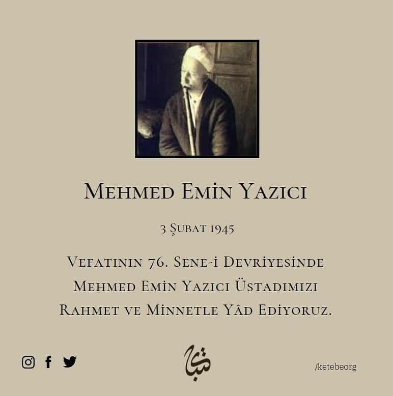 Apk Website For Arabic Calligraphy Vefatının 76. sene-i devriyesinde Mehmed Emin Yazıcı Üstadımızı rahmet ve minne… 331