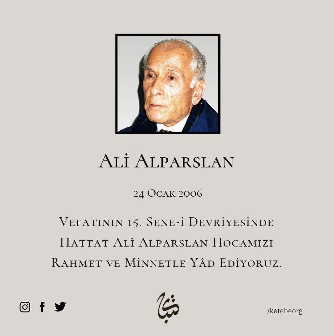 Apk Website For Arabic Calligraphy Vefatının 15. sene-i devriyesinde Ali Alparslan Hocamızı rahmet ve minnetle yâd… 417