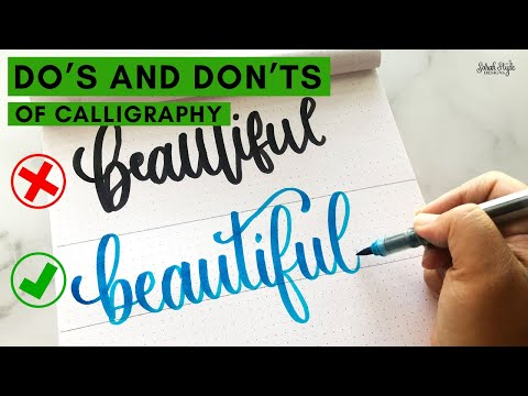 Download Video Do's and Don'ts of Calligraphy – Tips for Lettering – Calligraphy Tips – Improve Your Calligraphy