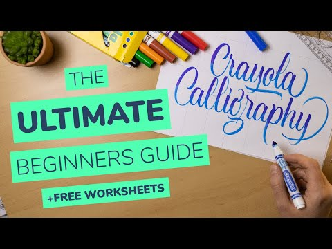Download Video How To Do Crayola Calligraphy (2021) + FREE Worksheets