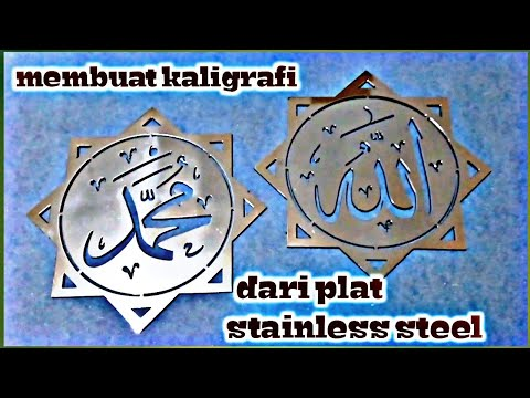 Download Video cara membuat kaligrafi dari plat stainless steel