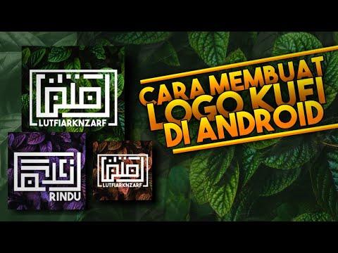 Download Video Cara membuat Logo Kufi di Android   Tutorial pixellab