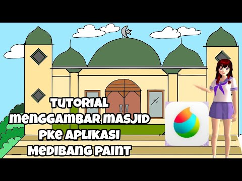 Download Video Tutorial menggambar Masjid di APK Medibang Paint ( Spesial Menyambut  Ramadan)