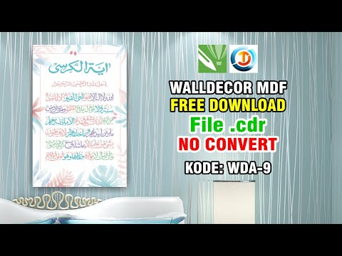 Download Video #WALLDECOR MDF, Tutorial Desain #Wall_Decor MDF Kekinian WDA-9 di CorelDraw | FREE DOWNLOAD FILE CDR