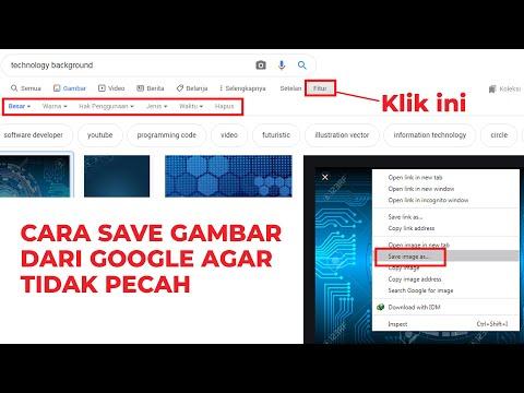 Download Video CARA SAVE GAMBAR DARI GOOGLE AGAR TIDAK PECAH