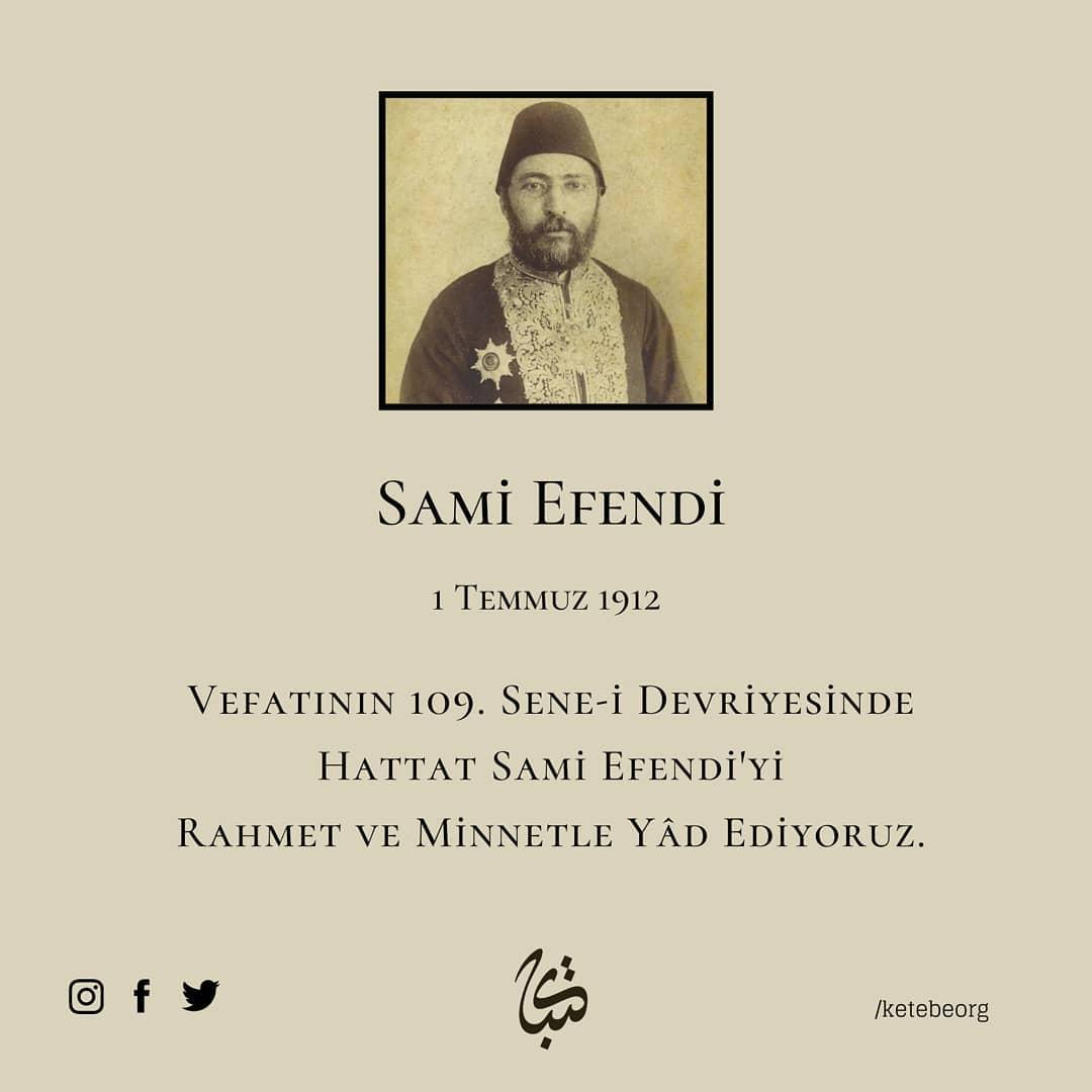 Apk Website For Arabic Calligraphy Vefatının 109. sene-i devriyesinde Hattat Sami Efendi'yi rahmet ve minnetle yâd ... 603 1