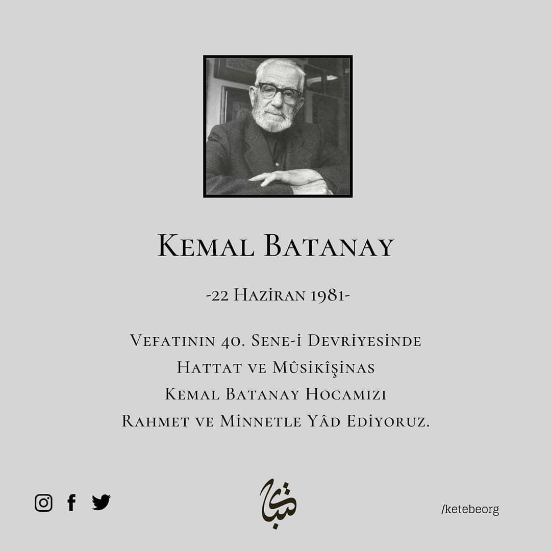 Apk Website For Arabic Calligraphy Vefatının 40. sene-i devriyesinde Hattat ve Mûsikîşinas Kemal Batanay Hocamızı r… 333