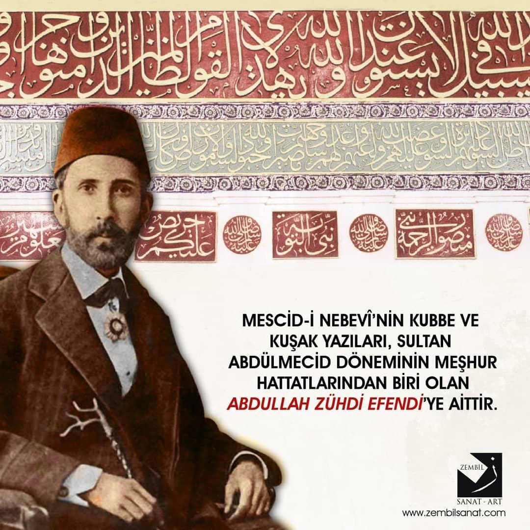 Donwload Photo Abdullah Zühdi Efendi uzun bir zaman Medine'de kalarak Mescid-i Nebevî'nin yazıl…- Zembil Sanat