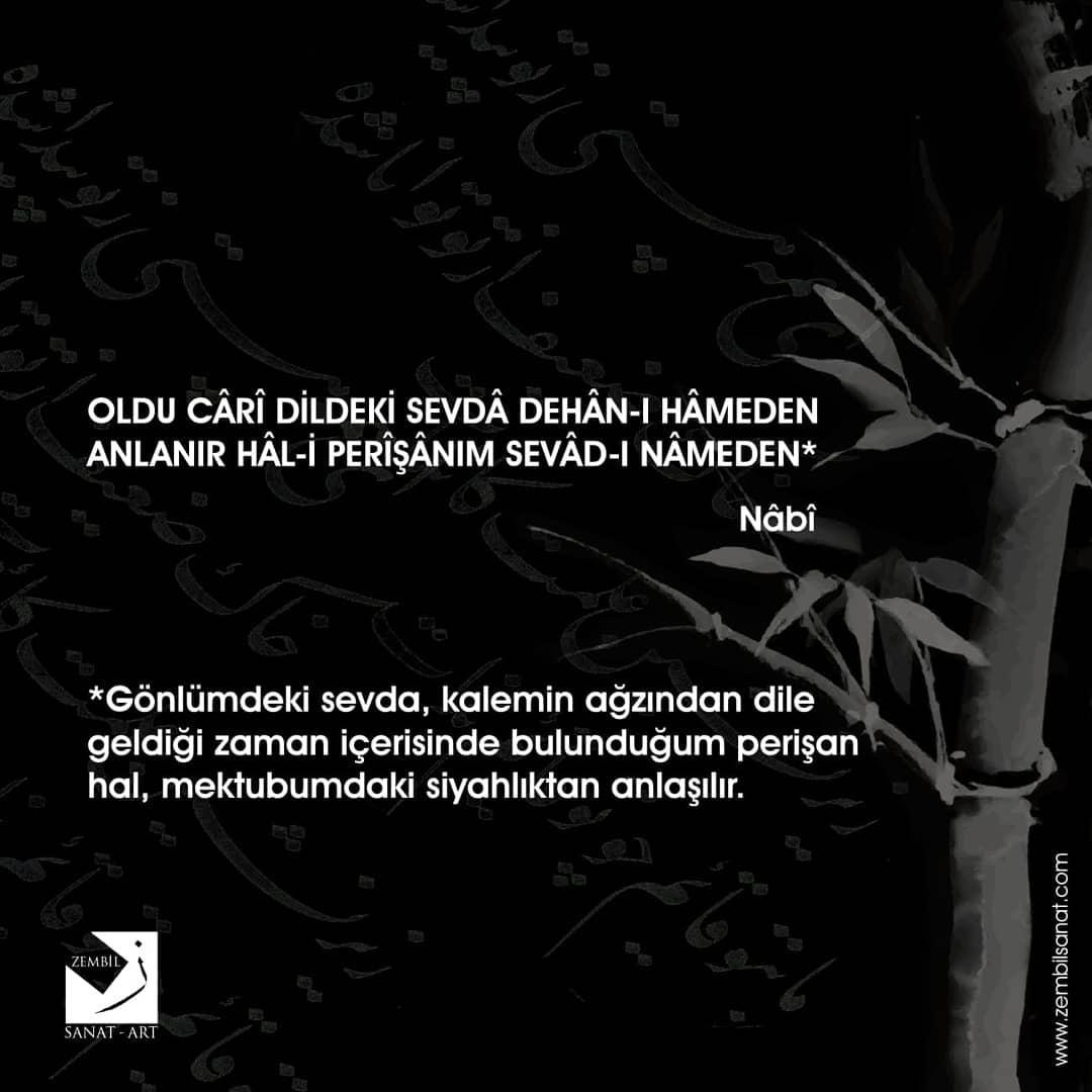 Donwload Photo Şiirin büyük ustası Nâbî'den kaleme, kağıda ve mürekkebe dair enfes bir beyit......- Zembil Sanat 1