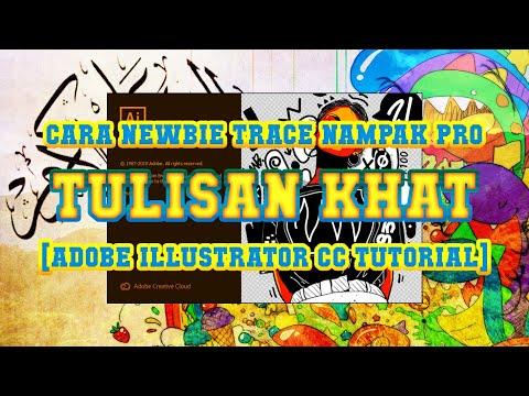 Download Video [ADOBE ILLUSTRATOR CC 2019] Seni kaligrafi KHAT pun kita boleh trace SIMPLE!