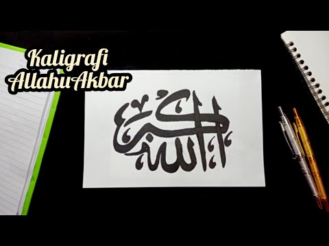 Download Video Calligraphy Allahu Akbar| Kaligrafi arab Allahu Akbar mudah ditiru dengan spidol Belajar Kaligrafi