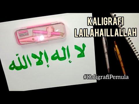Download Video Kaligrafi Lailahaillallah|| Menulis kaligrafi arab pemula| Drawing arabic calligraphy so easy